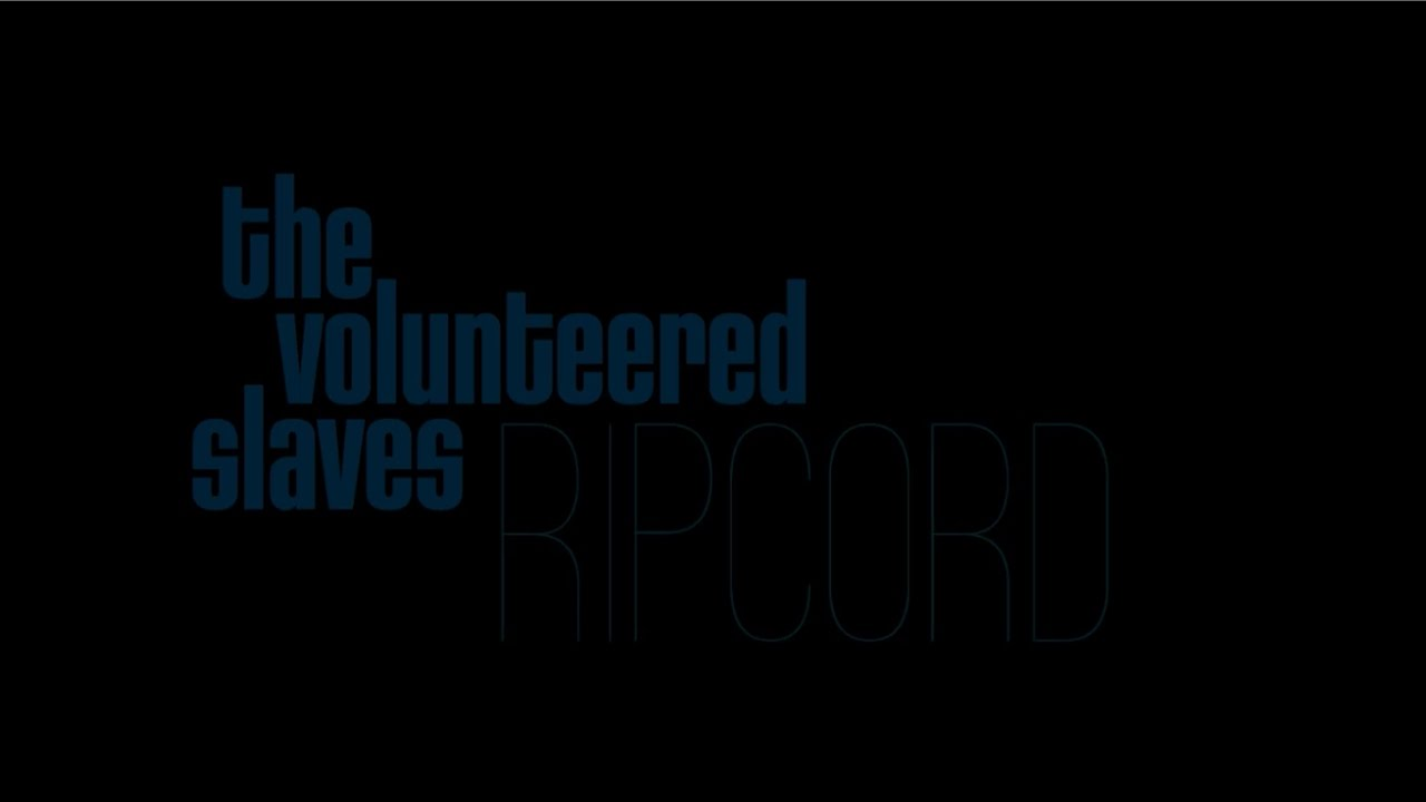 "The Volunteered Slaves |Enregistrement Nouvel Album | ""RIPCORD"" le 14 avril 2017"