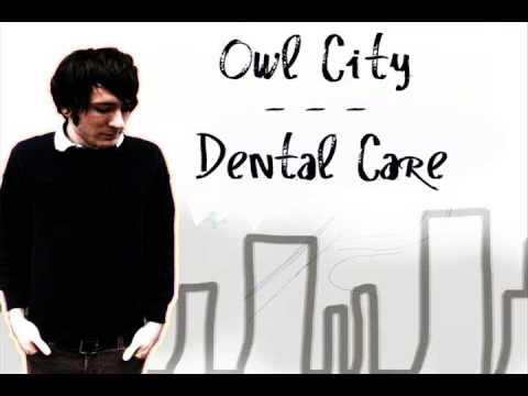 Owl City - Dental Care lyrics