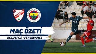 MAÇ ÖZETİ: Boluspor 0-2 Fenerbahçe