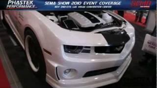 SEMA 2011 Preview - 2010 SEMA Show Camaro Coverage by Phastek Performance