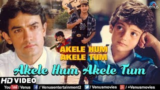 Akele Hum Akele Tum - HD VIDEO SONG | Aamir khan & Manisha | 90's Bollywood Best Song