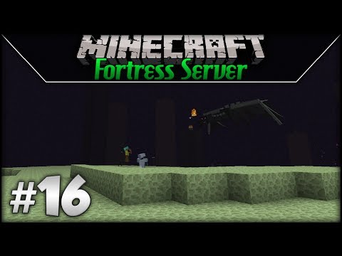 Minecraft: Fortress Server - Episode 16 - To The End!
