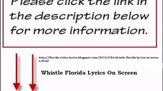 Whistle Florida Lyrics On Screen