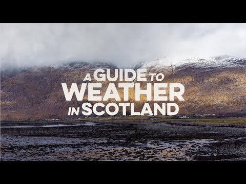 A Guide to Weather in Scotland