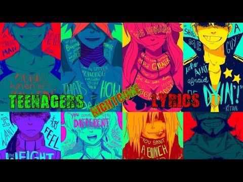Nightcore - Teenagers