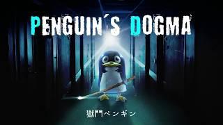 Penguin's Dogma |獄門ペンギン プロモーションムービー