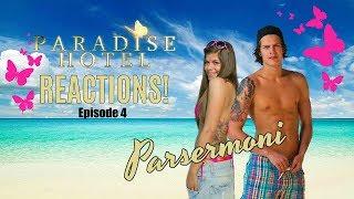 Paradise Hotel - episode 4:  Vår første PARSERMONI! (REACT)