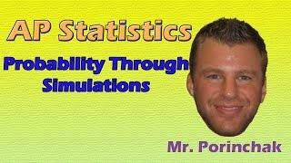 AP Statistics: Wahrscheinlichkeit, Durch Simulationen