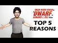 Shahrukh's DWARF Movie - TOP 5 REASONS To WATCH