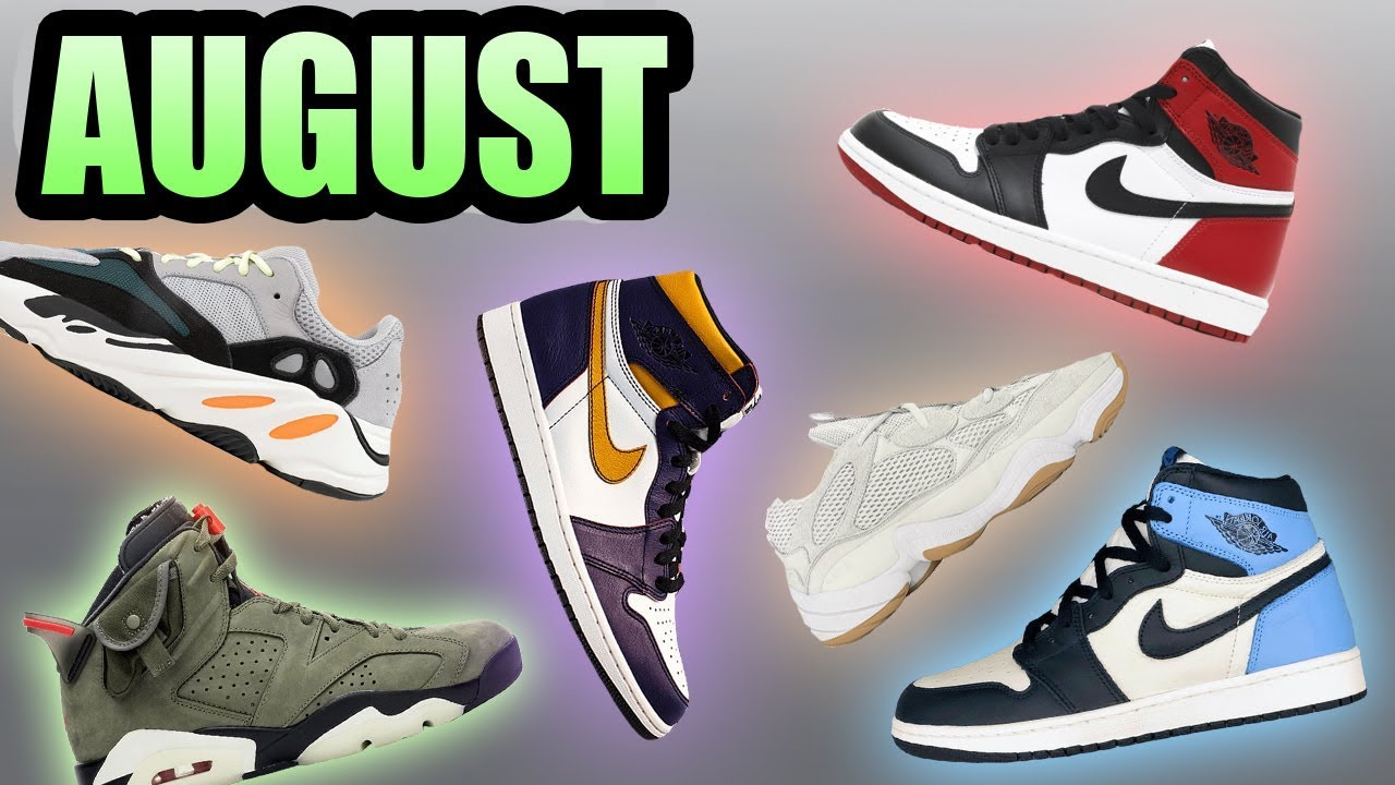 Most Hyped Sneakers Releasing August
