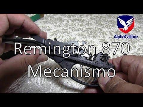 Remington 870 - Acción del Mecanismo y Grupo del Gatillo