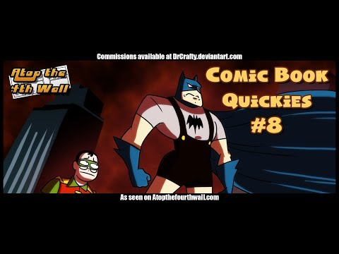 Comic Book Quickies #8 - Atop the Fourth Wall