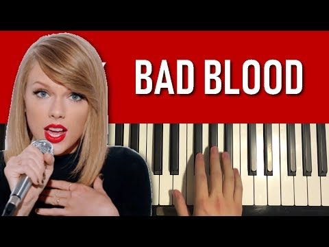 Taylor Swift - Bad Blood (Piano Tutorial Lesson)