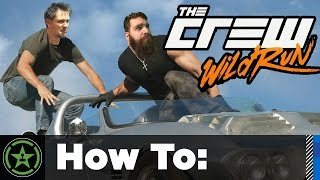 How To: The Crew: Wild Run Edition