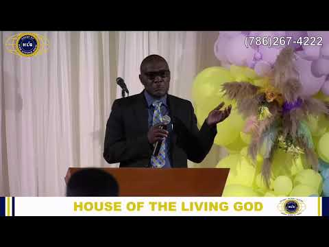 House of the Living God │April 18th 2021, 8 AM Sunday Morning Service.