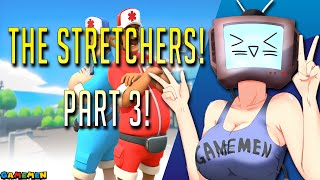 The Stretchers Couch Co-op Let's Play Part 3 | Just listen to Joey | GAMEMEN