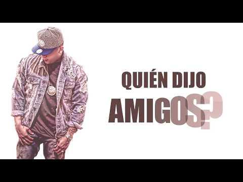 Carlitos Rossy - Quien Dijo Amigos [Video Lyric]