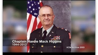 Not One Wounded! Chaplain Hardie Higgins Testimony