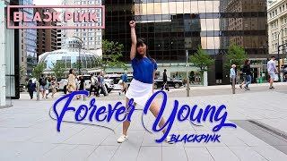 「KPOP IN PUBLIC」 BLACKPINK (블랙핑크) - 'Forever Young' DANCE COVER | Anson