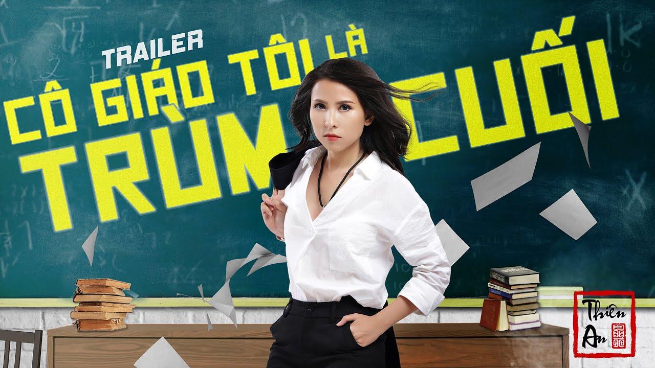 Trailer CÔ GIÁO TÔI LÀ TRÙM CUỐI tập 1 |  My Teacher Is Big Boss Eps.1 | Thiên An