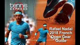 Rafael Nadal 2018 Paris Gear Guide | Tennis Express