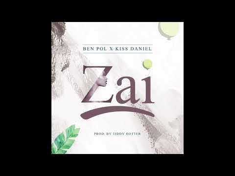 Ben Pol x Kiss Daniel - Zai (Prod. By Tiddy Hotter)