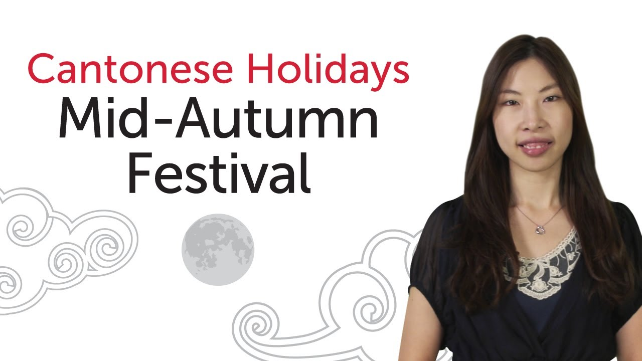 Learn cantonese holidays mid autumn festival youtube learn cantonese holidays mid autumn festival kristyandbryce Choice Image