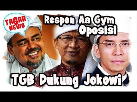 Respon Aa Gym, Oposisi, TGB Dukung Jokowi 2 Periode