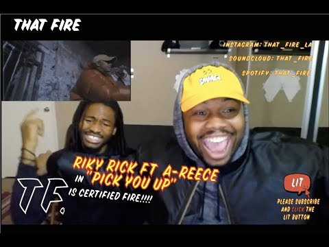 RIKY RICK x A-REECE - PICK YOU UP (OFFICIAL MUSIC VIDEO)(Thatfire Reaction)