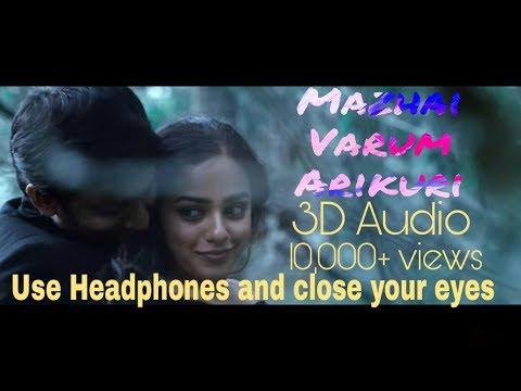 3D Audio | Mazhai Varum Arikuri from Veppam | Use Headphones and close your eyes.
