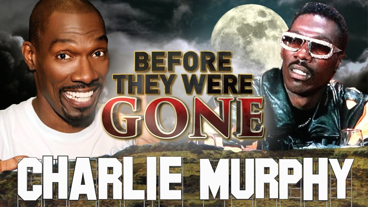 Black History Month-CHARLIE MURPHY - True Hollywood Stories