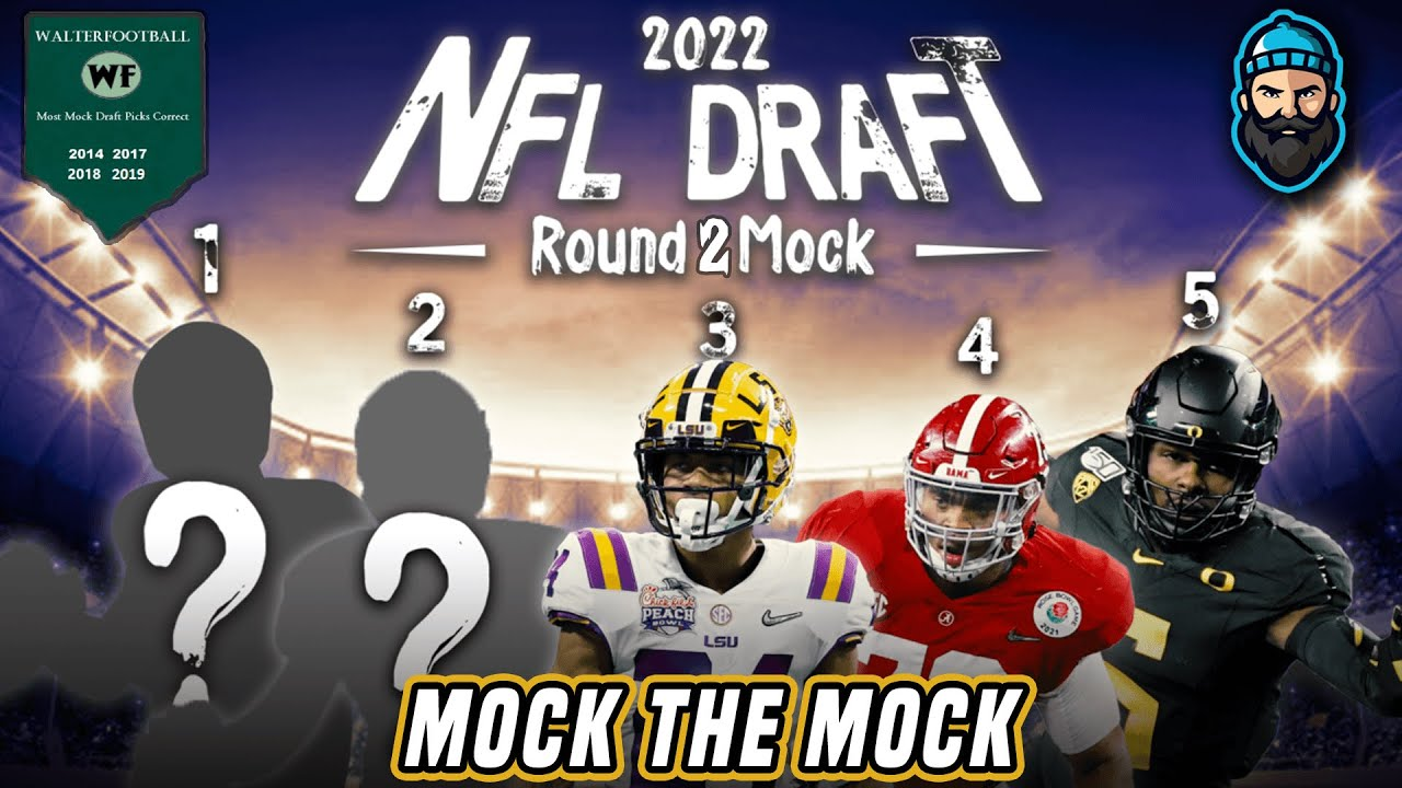 Download WalterFootball's 2 Round 2022 NFL Mock Draft   Mock The Mock