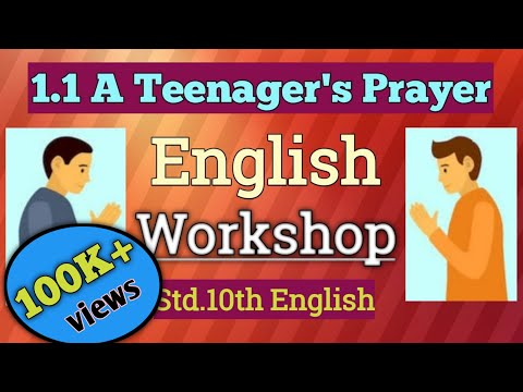 1.1 A Teenager's Prayer English Workshop / 10th Std. English