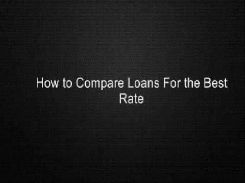How to Compare Loans For the Best Rate