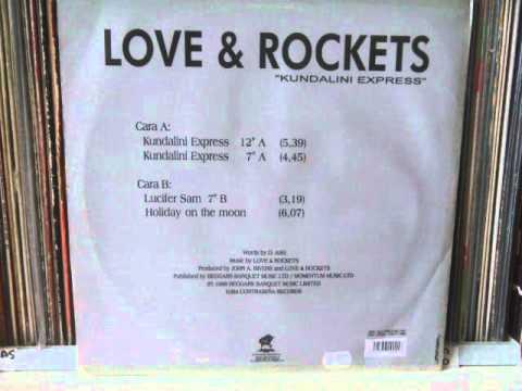 LOVE & ROCKETS - KUNDALINI EXPRESS (12