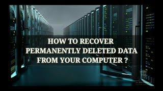 How To Recover Permanently Deleted Data From Your Computer    TECHNOMANIA202