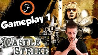 Castle Strike : Gameplay 1 (FR)