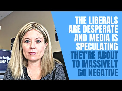 The Liberals are desperate and media is speculating they're about to massively go negative