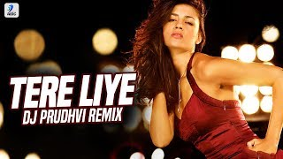Tere Liye (Remix) | DJ Prudhvi | Prince | Vivek Oberoi | Aruna Sheilds | Atif Aslam | Shreya Ghoshal