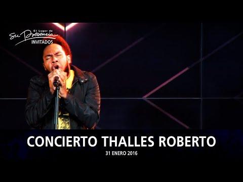 Concierto Thalles Roberto + Predica &...