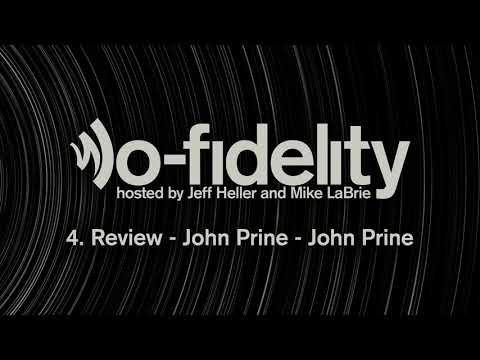 lo-fidelity episode 4. Review - John Prine - John Prine