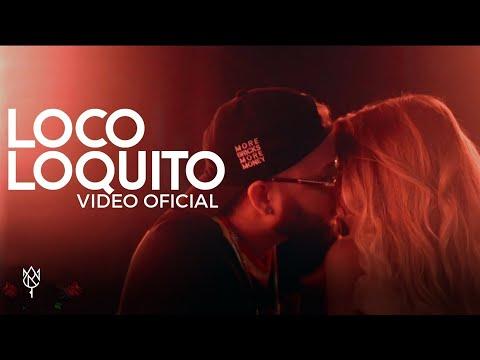 Alex Rose - Loco Loquito Feat. Jory Boy (Video Oficial)