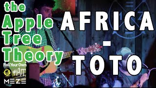"""Gambar cover The Apple Tree Theory - """"Africa"""" - Toto - Cover - Live at Meze"""