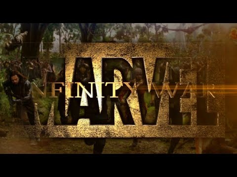 Marvel's Infinity War - Trailer (Fan Made) Avengers | X-Men | Fantastic Four