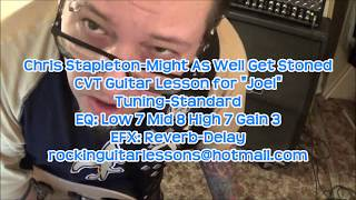 MIGHT AS WELL GET STONED - CHRIS STAPLETON - CVT Guitar Lesson by Mike Gross