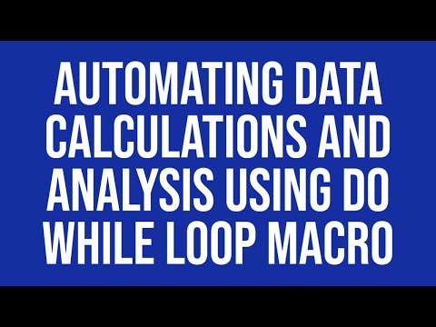 automating data calculations and analysis using do while loop