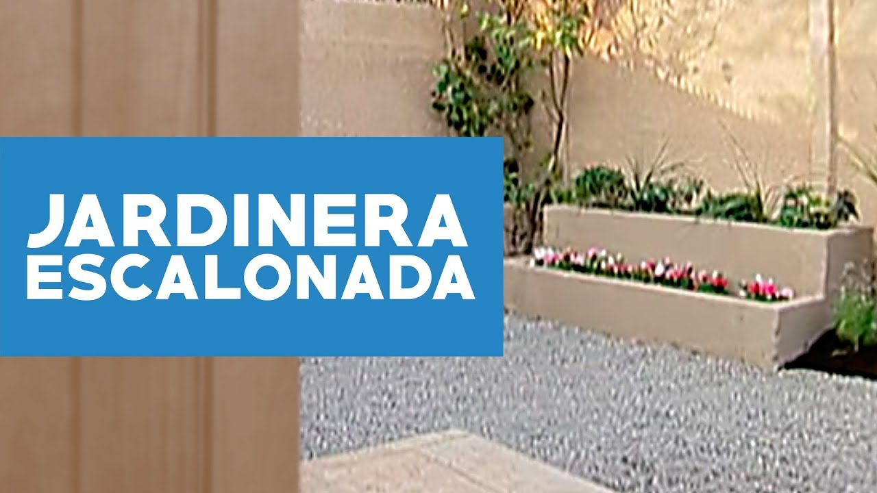 C mo hacer jardineras escalonadas youtube for Como decorar una jardinera exterior