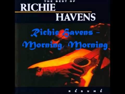 Richie Havens - Morning, Morning
