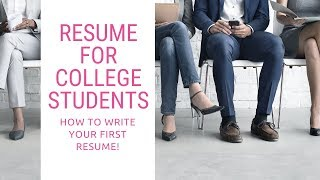Resume For College Students: How To Write Your First Resume! (Plus Template)