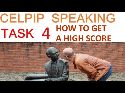 4. CELPIP Speaking - How to get a HIGH SCORE in Task 4